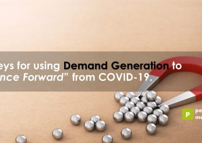 "10 keys for using Demand Generation to ""Bounce Forward"" from COVID-19"